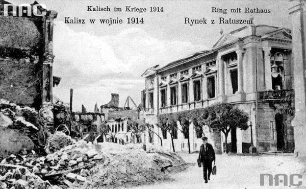 Kalisz. Rynek Główny zniszczony podczas I wojny światowej fot. nac.gov.pl