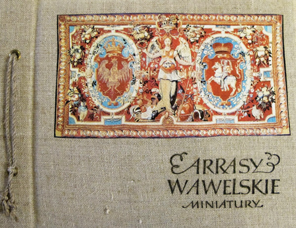 """Książka """"Arrasy wawelskie"""", okładka fot.Kasia Balutowska"""