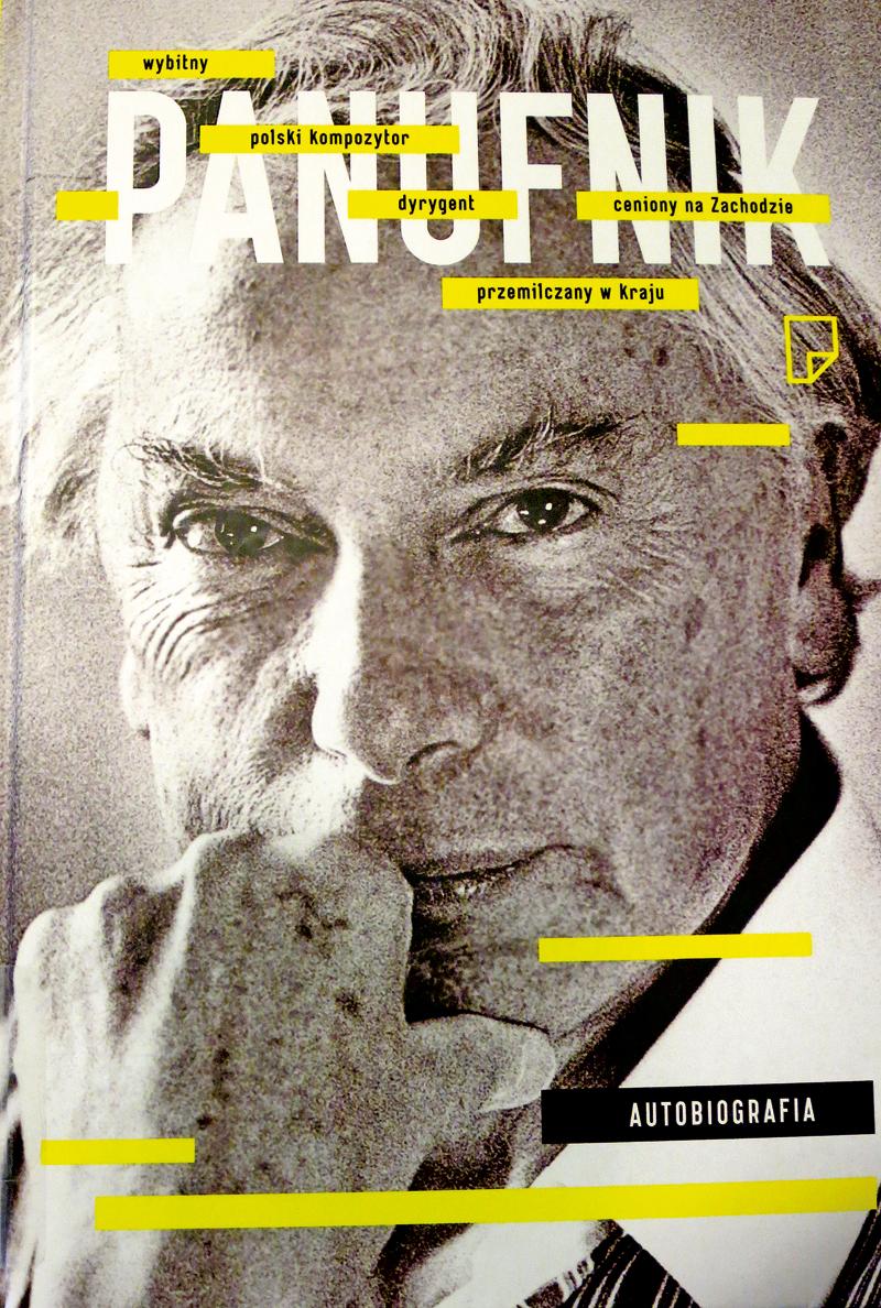 Andrzej Panufnik. Autobiografia fot.Iwona Bożek/MPA